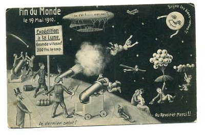 """French postcard, published in Germany, 1910. Card is described on the back as """"the official souvenir card of the end of the world, the 19th of May, 1910."""