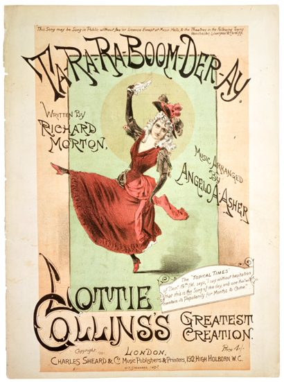 Terrifying: Designed by W. T. Stannard, printed by Charles Sheard and Company, written by Richard Morton, music arranged by Angelo A. Asher, Music sheet cover 'Ta-ra-ra-boom-de-ay' about 1891. London: Victoria and Albert Museum.